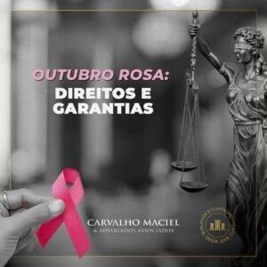Read more about the article Outubro Rosa e as Mulheres – Direito e Garantias