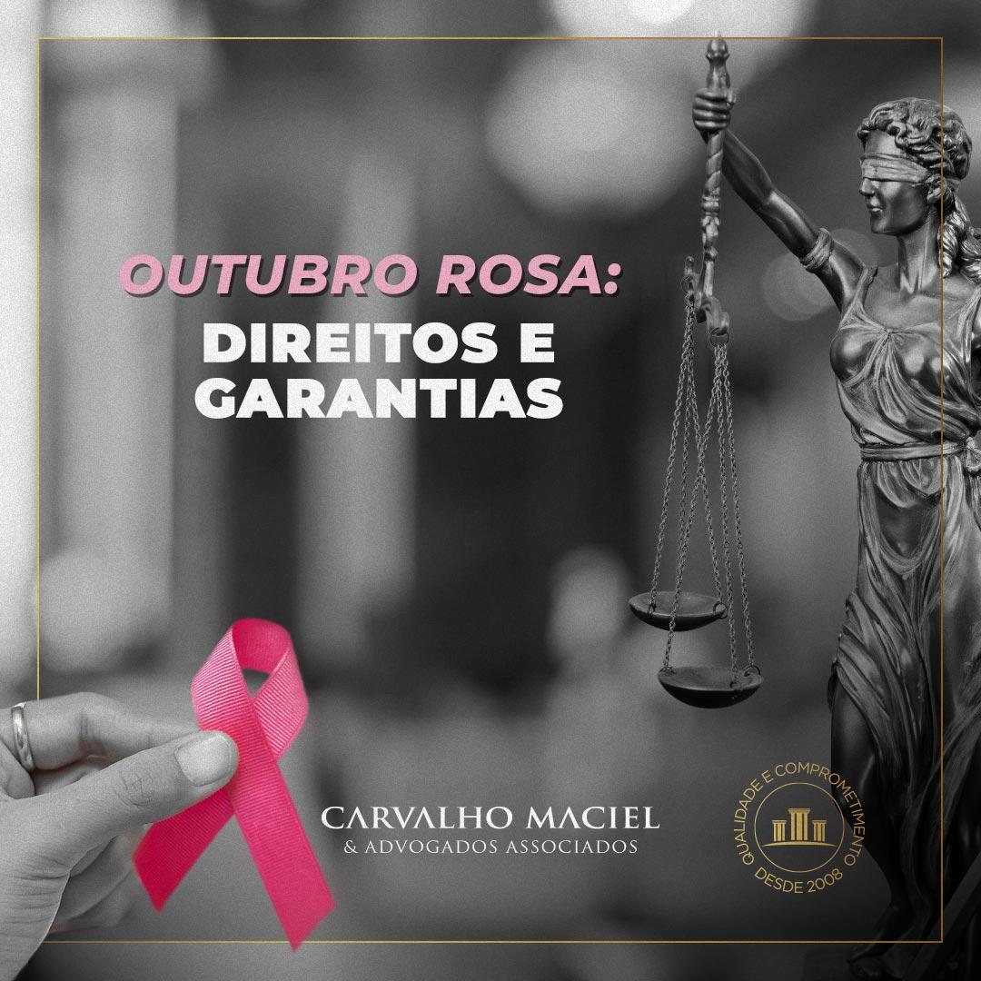 Outubro Rosa e as Mulheres - Direito e Garantias